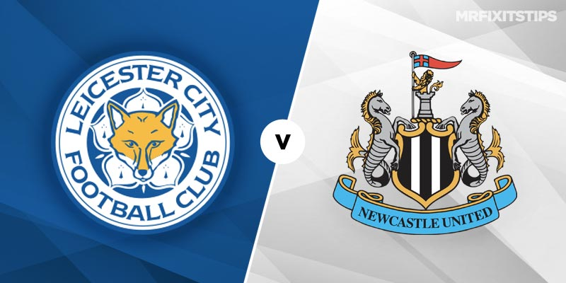 Leicester City vs Newcastle United Betting Tips & Preview