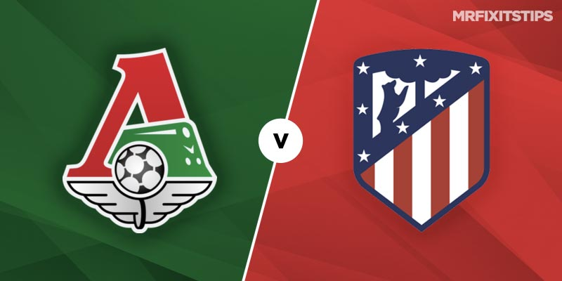 Lokomotiv Moscow vs Atletico Madrid Betting Tips & Preview
