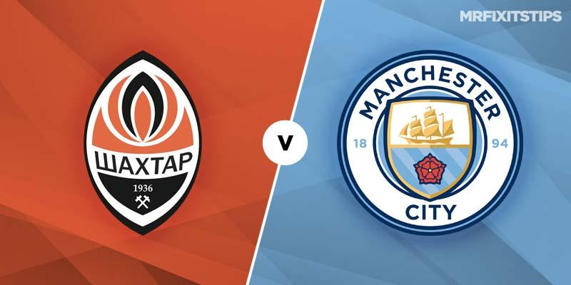 Shakhtar Donetsk vs Man City Betting Tips & Preview