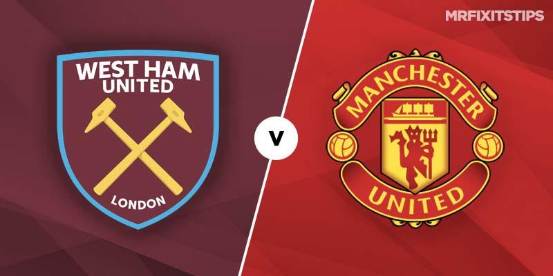 West Ham Vs Manchester United Betting Tips Preview Mrfixitstips