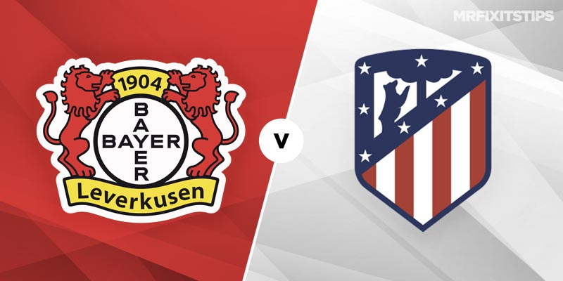 Bayer Leverkusen vs Atletico Madrid Betting Tips and Predictions
