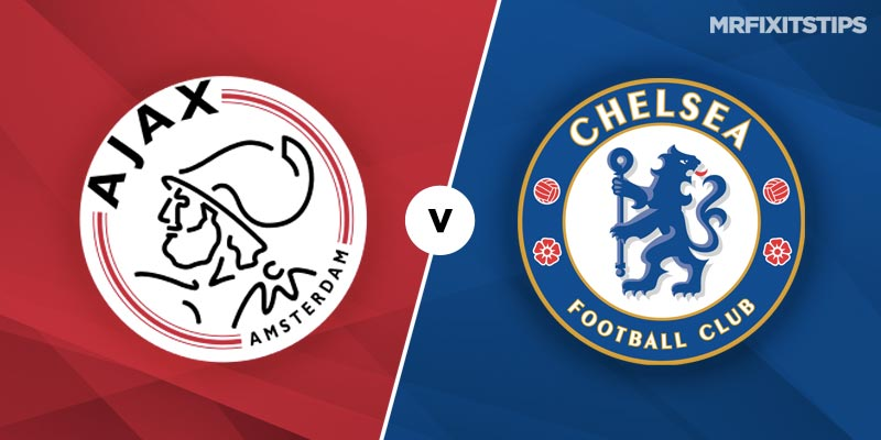 Ajax vs Chelsea Betting Tips and Predictions