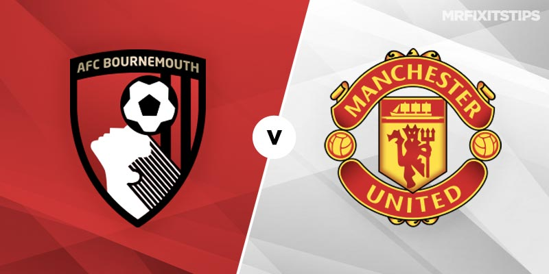 Bournemouth vs Manchester United Betting Tips and Predictions
