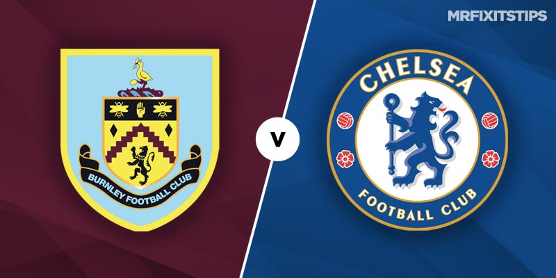 Burnley vs Chelsea Betting Tips and Predictions