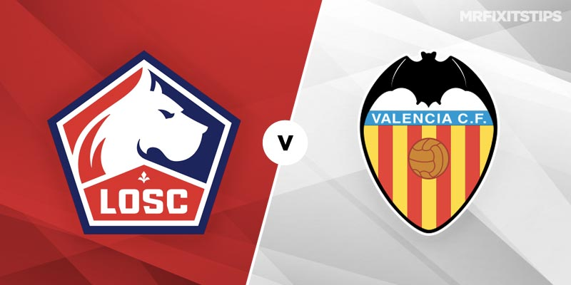 Lille vs Valencia Betting Tips and Predictions