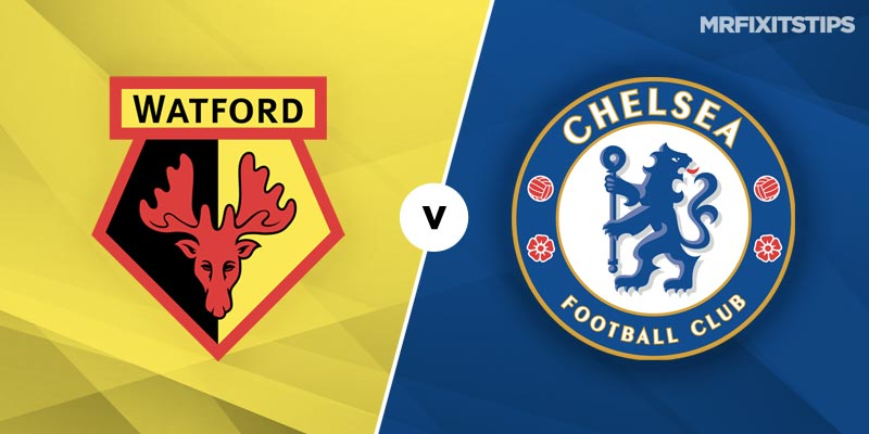 Watford vs Chelsea Betting Tips and Predictions