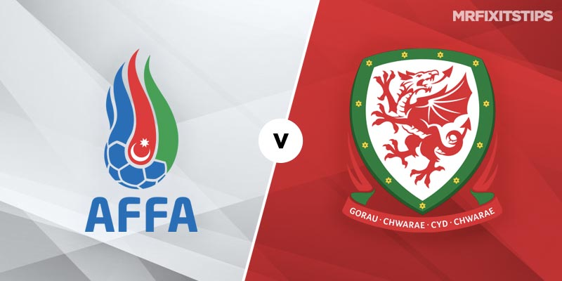 Azerbaijan vs Wales Betting Tips and Predictions