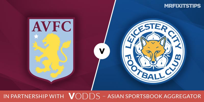 Aston Villa vs Leicester Betting Tips and Predictions