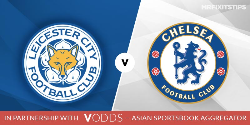 Leicester City vs Chelsea Betting Tips and Predictions