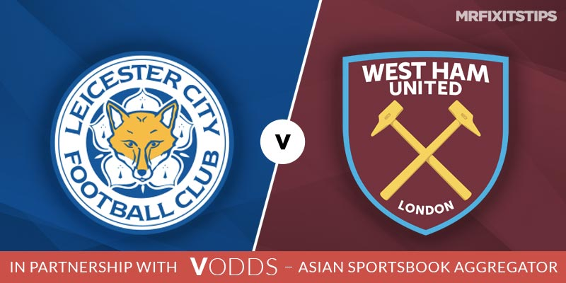 Leicester vs West Ham Betting Tips and Predictions