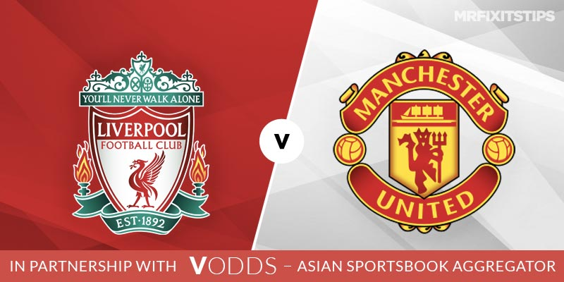 Liverpool vs Manchester United Betting Tips and Predictions
