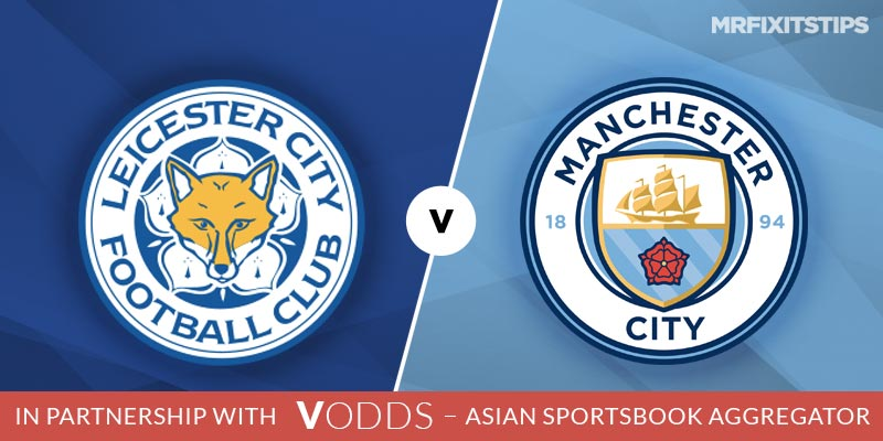 Leicester City vs Manchester City Betting Tips and Predictions
