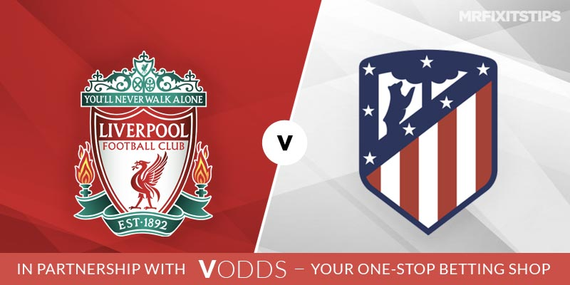 Liverpool vs Atletico Madrid Betting Tips and Predictions