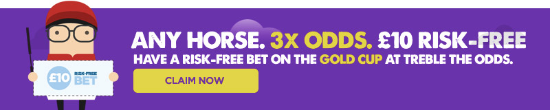 Get £10 risk-free bet in the Gold Cup