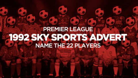 Quiz: Name the 22 Players in the 1992 Sky Sports Premier League Advert