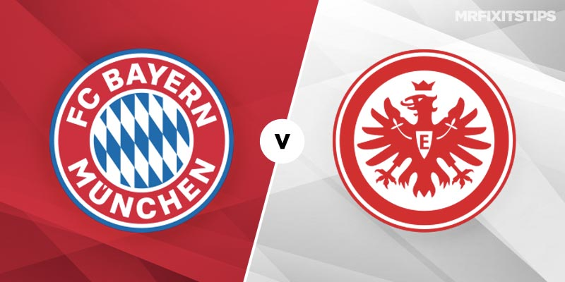 Bayern Munich vs Eintracht Frankfurt Betting Tips and Predictions