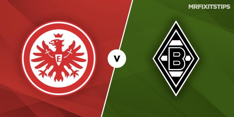 Eintracht Frankfurt vs Borussia Monchengladbach Betting Tips and Predictions