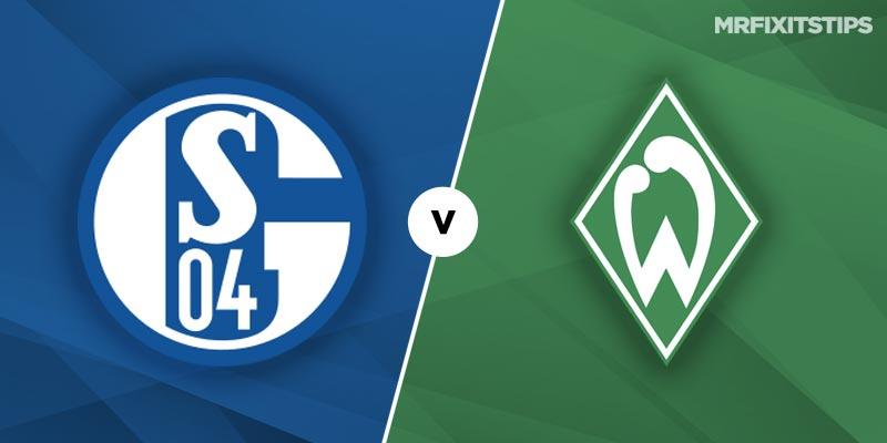 Schalke vs Werder Bremen Betting Tips and Predictions