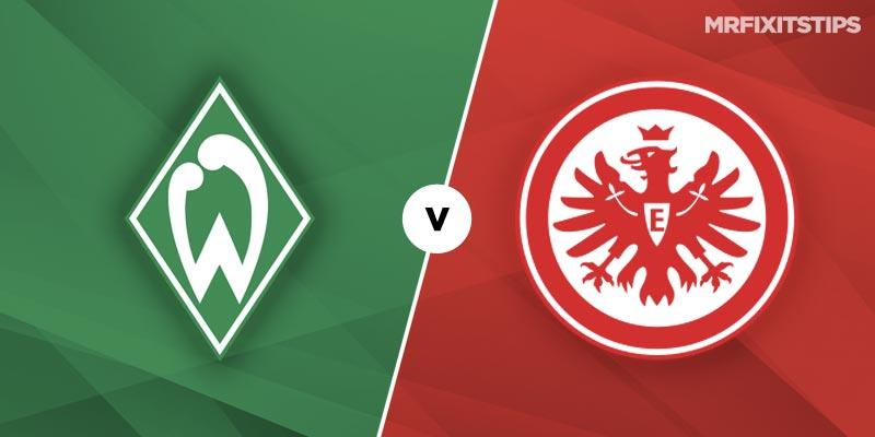 Werder Bremen vs Eintracht Frankfurt Betting Tips and Predictions