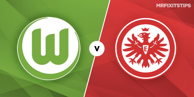 Wolfsburg vs Eintracht Frankfurt Betting Tips and Predictions