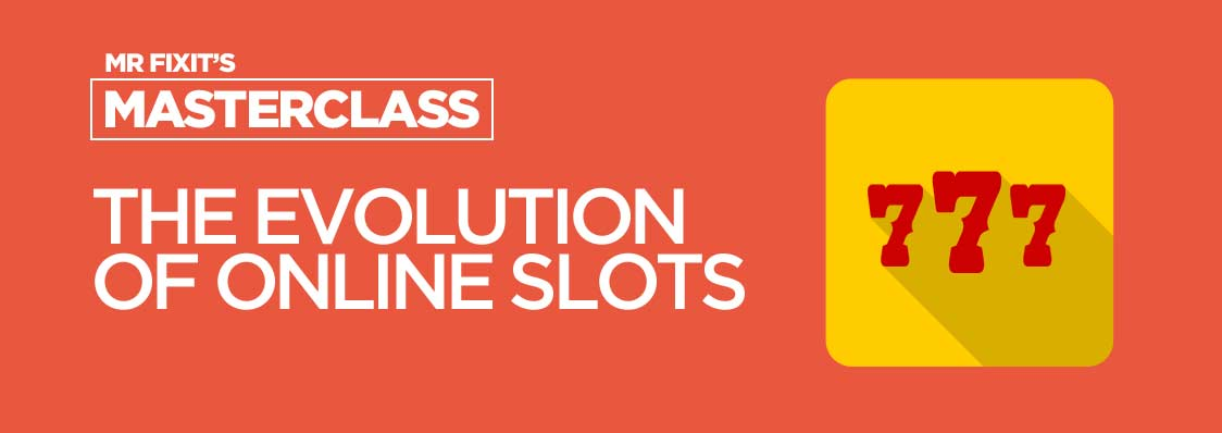 Evolution of Online Slots