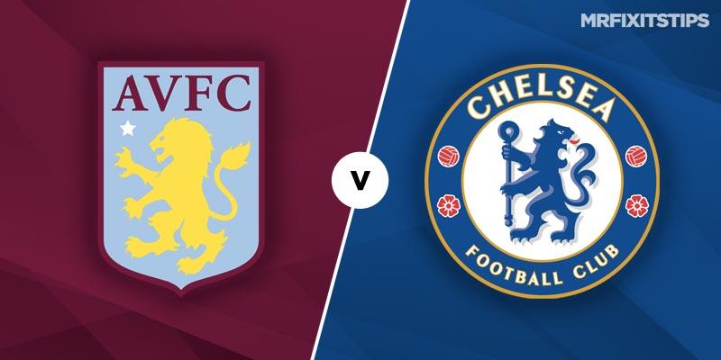 Aston Villa vs Chelsea Prediction and Tips