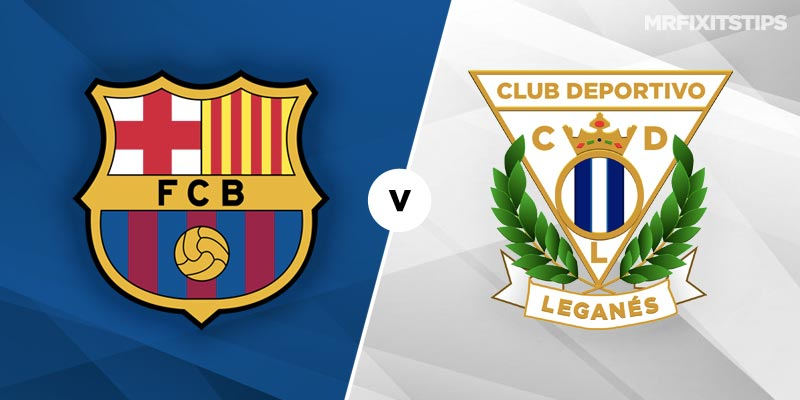 Barcelona vs Leganes Betting Tips and Predictions