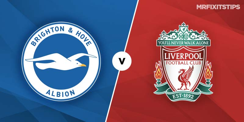 Brighton vs Liverpool Prediction and Betting Tips
