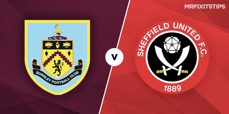Burnley vs Sheffield United Prediction and Betting Tips