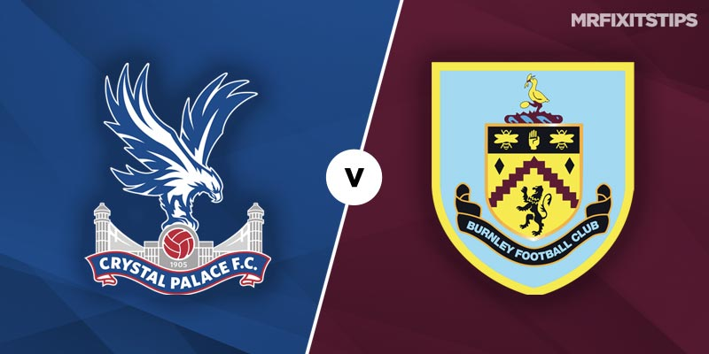 Crystal Palace vs Burnley Prediction and Betting Tips