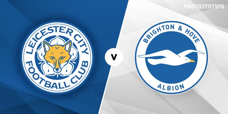 Leicester City vs Brighton and Hove Albion Prediction and Tips