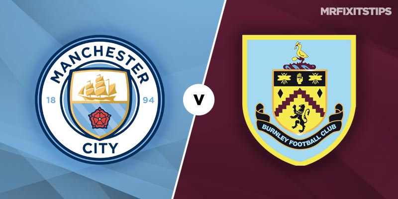 Man City vs Burnley Prediction and Tips