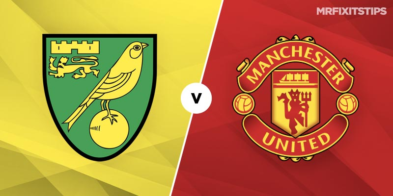 Norwich vs Man United Prediction and Betting Tips