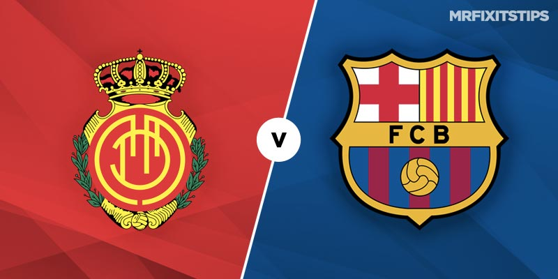 Real Mallorca vs Barcelona Betting Tips and Predictions