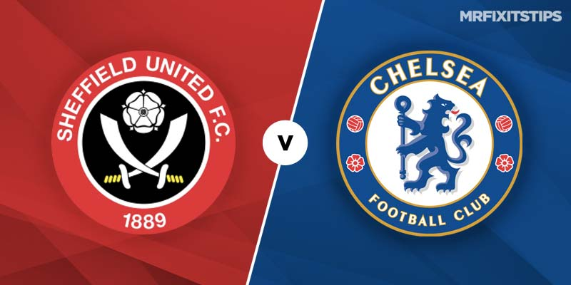 Sheffield United vs Chelsea Prediction and Betting Tips