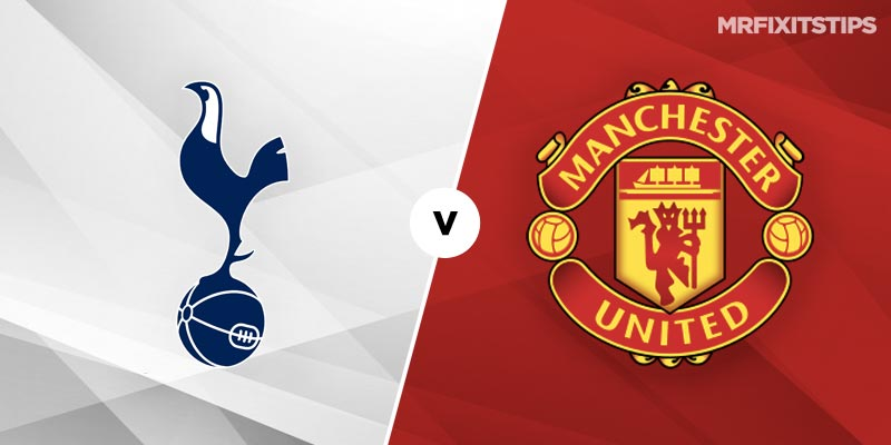 Tottenham vs Man United Prediction and Tips