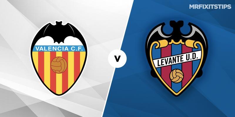 Valencia vs Levante Betting Tips and Predictions
