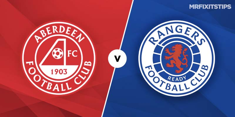 Aberdeen vs Rangers Prediction and Betting Tips