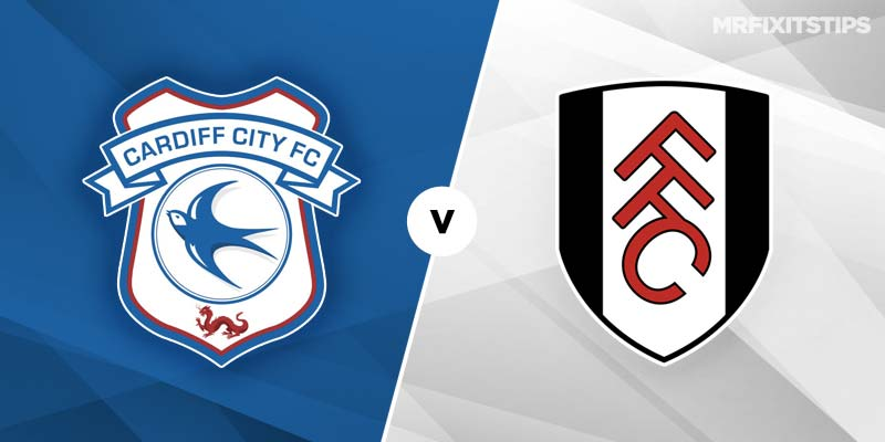Cardiff vs Fulham Prediction and Betting Tips
