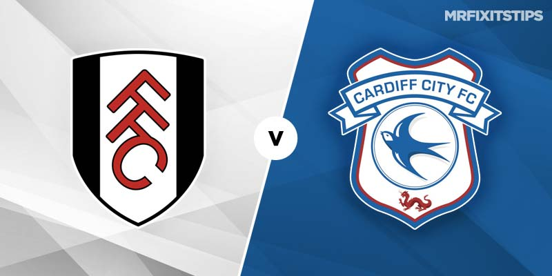 Fulham vs Cardiff Prediction and Betting Tips