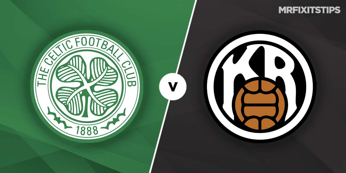 Celtic vs KR Reykjavik Prediction and Betting Tips