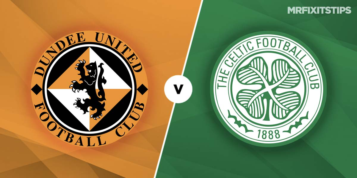 Dundee United vs Celtic Prediction and Betting Tips