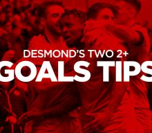 Desmond's Two+ Goals Tips: BTTS, Over 2.5 Goals and 90/1 Goals Acca Tips