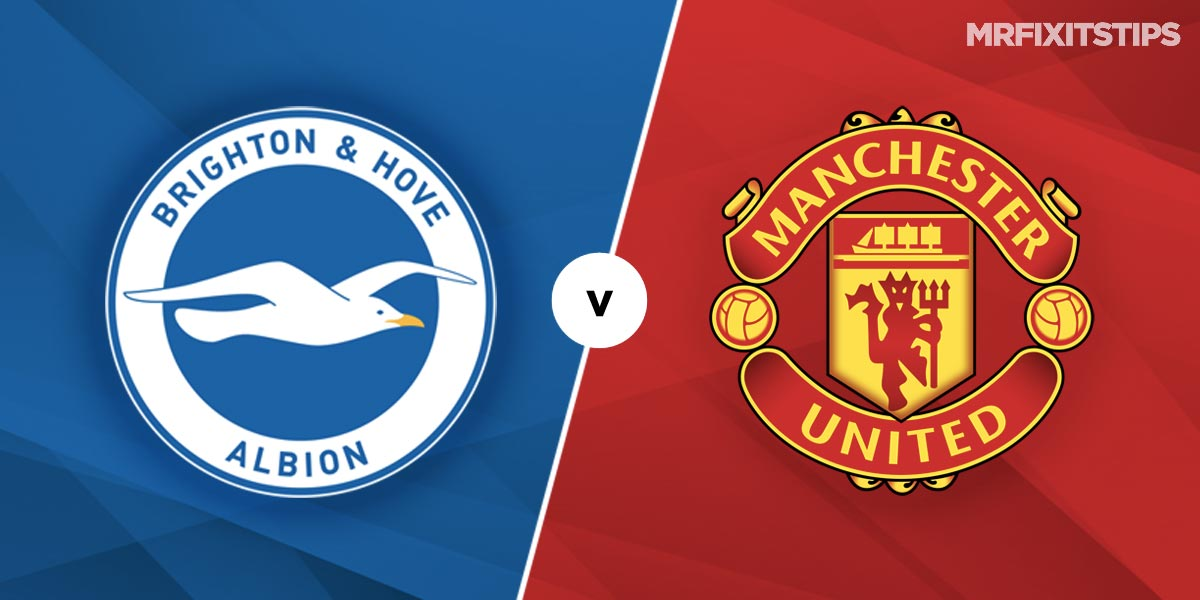 Brighton vs Man United Prediction and Betting Tips