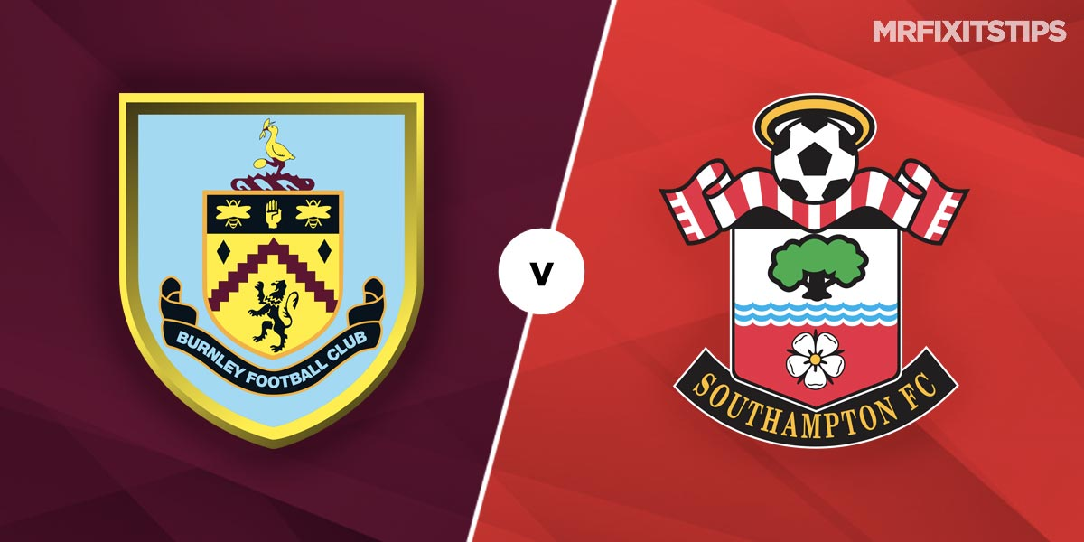 Burnley vs Southampton Prediction and Betting Tips