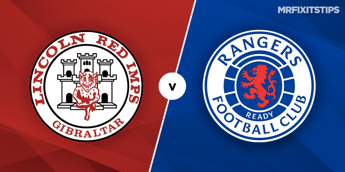 Lincoln Red Imps vs Rangers Prediction and Betting Tips