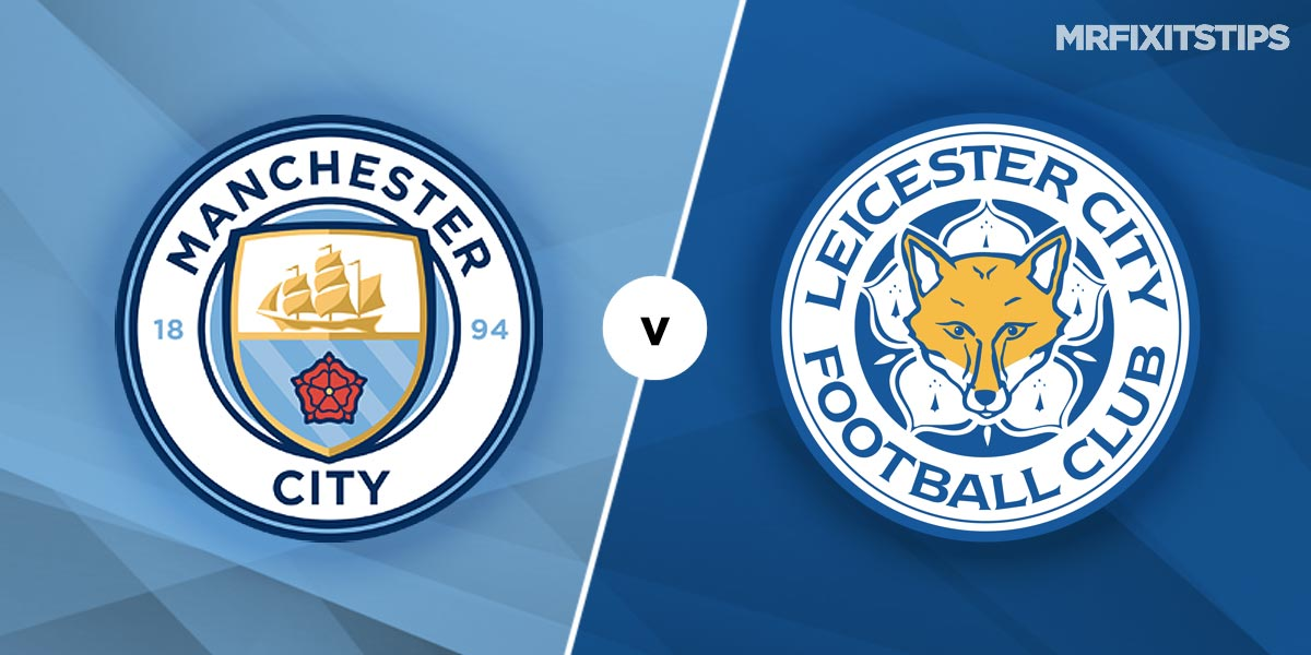 Manchester City vs Leicester City Prediction and Betting Tips