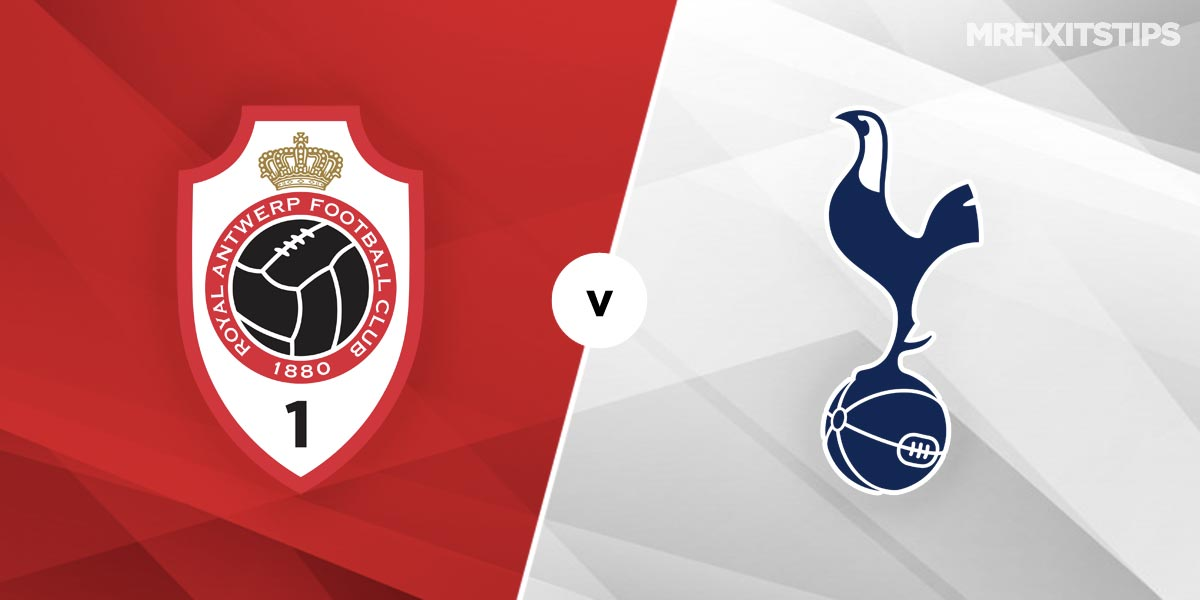 Antwerp vs Tottenham Prediction and Betting Tips