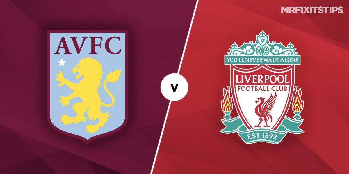 Aston Villa vs Liverpool Prediction and Betting Tips