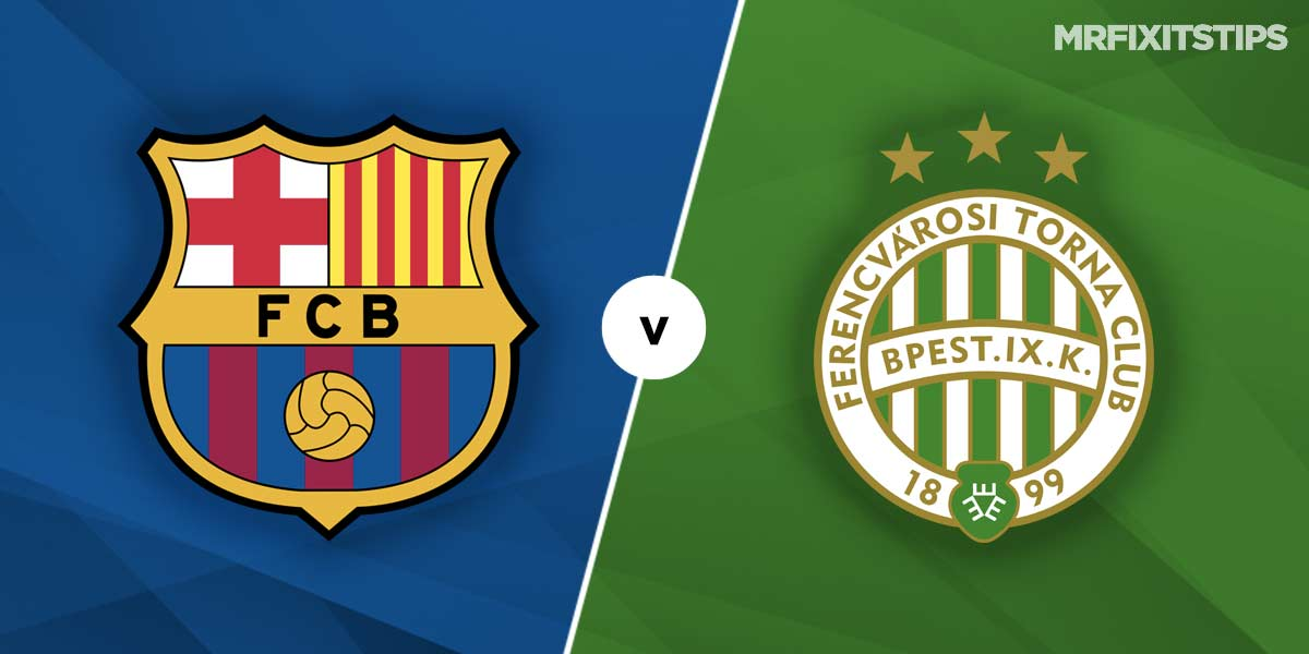 Barcelona vs Ferencvaros Prediction and Betting Tips